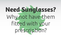 Need Sunglasses? | Why not have them fitted with your prescription?